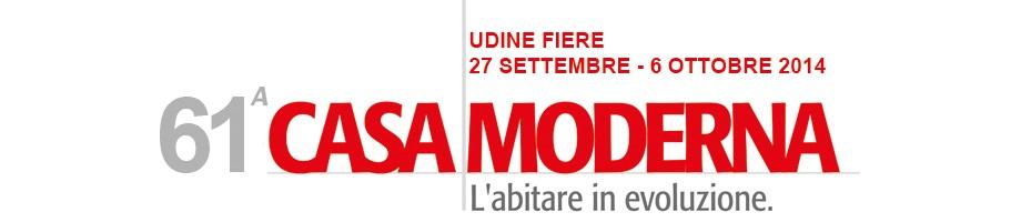 61° Fiera CASA MODERNA DI UDINE